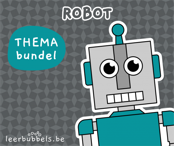 Themabundel robot Leerbubbels